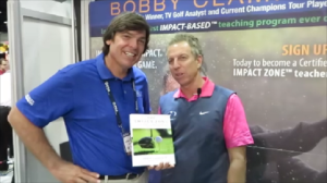 With Bobby Clampett and the 'Impact Zone' book at the 2014 PGA Show.